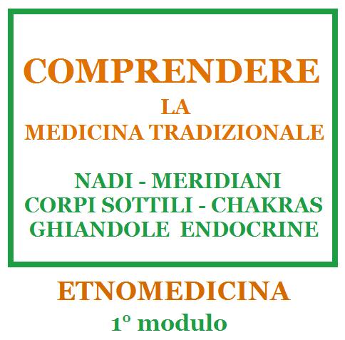 dispensa-etnomedicina-1-nadi-meridiani-corpi-sottili-chakras-ghiandole-endocrine